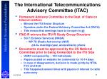 the international telecommunications advisory committee itac