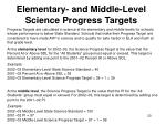 elementary and middle level science progress targets
