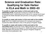 science and graduation rate qualifying for safe harbor in ela and math in 2002 03