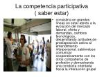 la competencia participativa saber estar
