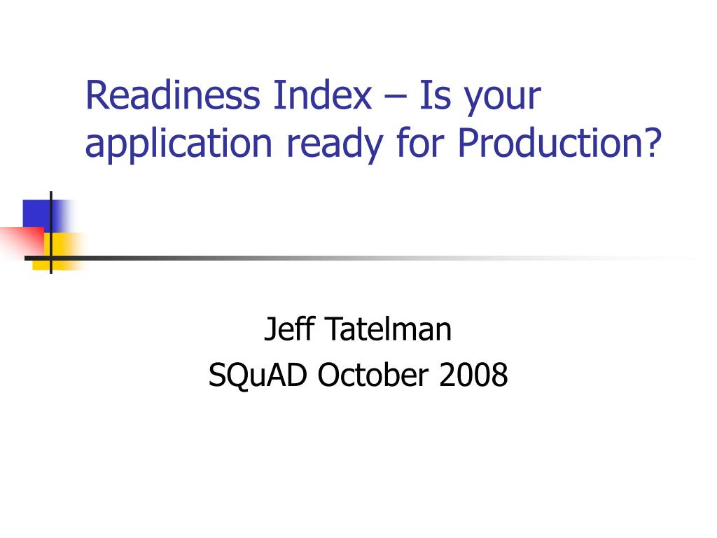 readiness index is your application ready for production l.