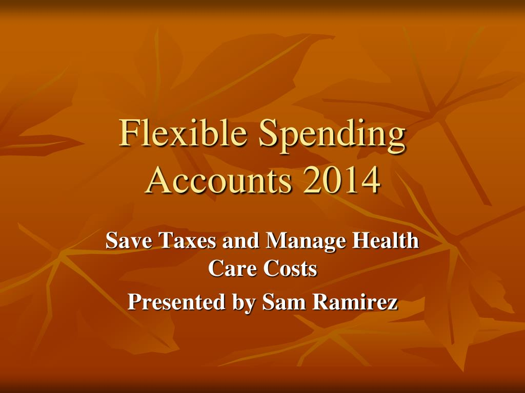 flexible spending accounts 2014 l.