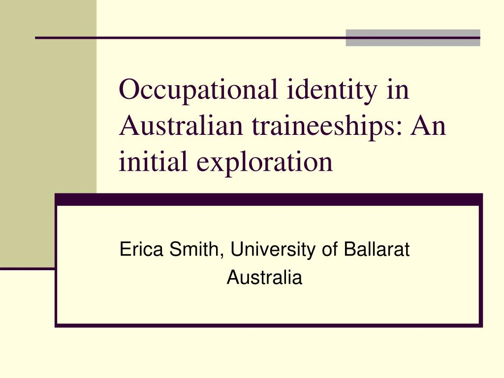 occupational identity in australian traineeships an initial exploration l.
