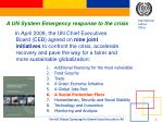 a un system emergency response to the crisis