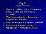 key s that you will be asked