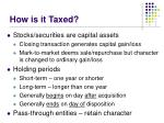 how is it taxed