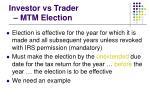 investor vs trader mtm election28