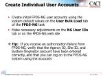 create individual user accounts
