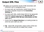 output xml files
