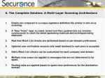 6 the complete solution a multi layer scanning architecture