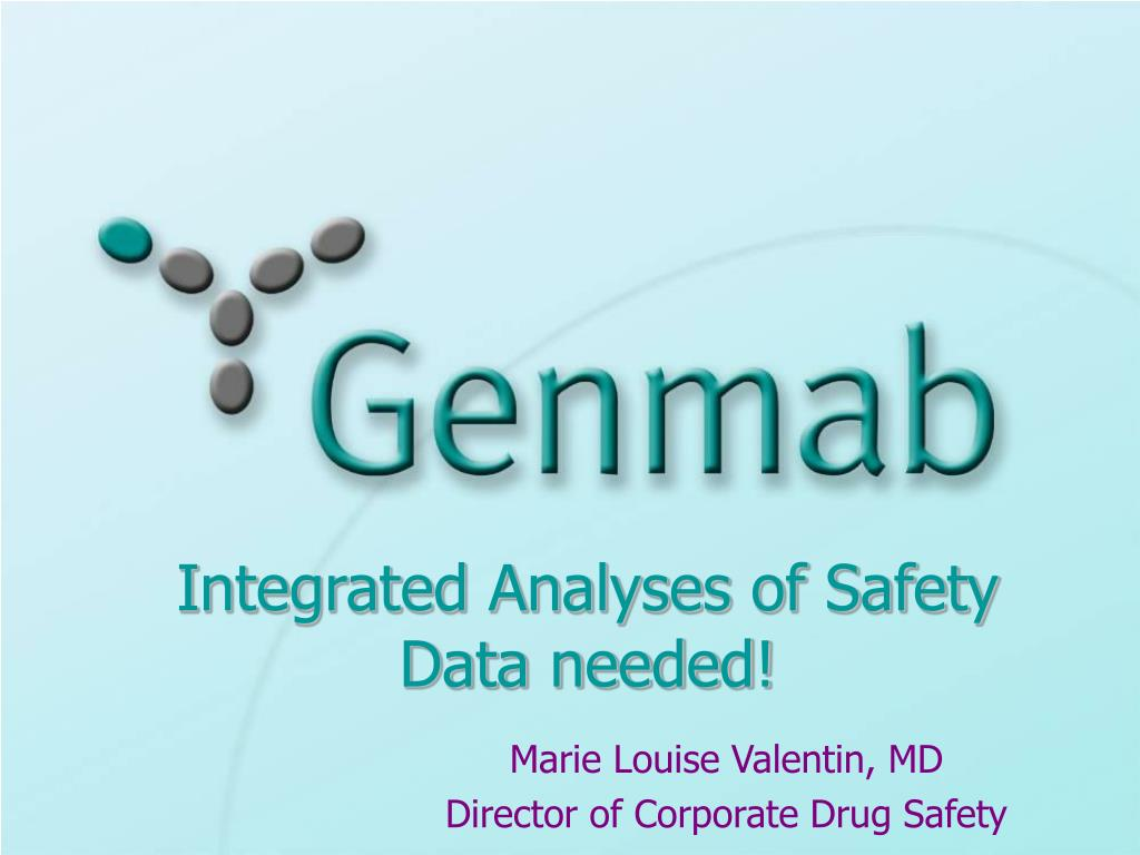 integrated analyses of safety data needed l.