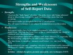 strengths and weaknesses of self report data