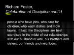 richard foster celebration of discipline cont d
