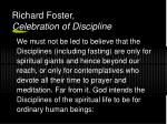 richard foster celebration of discipline