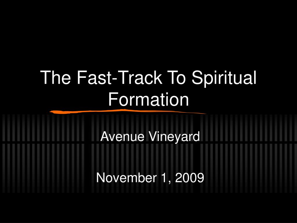 the fast track to spiritual formation l.