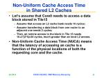 non uniform cache access time in shared l2 caches21