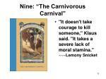 nine the carnivorous carnival