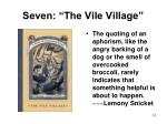 seven the vile village