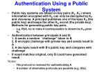 authentication using a public system