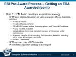 esi pre award process getting an esa awarded con t11