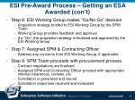esi pre award process getting an esa awarded con t12