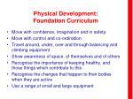physical development foundation curriculum