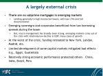 a largely external crisis