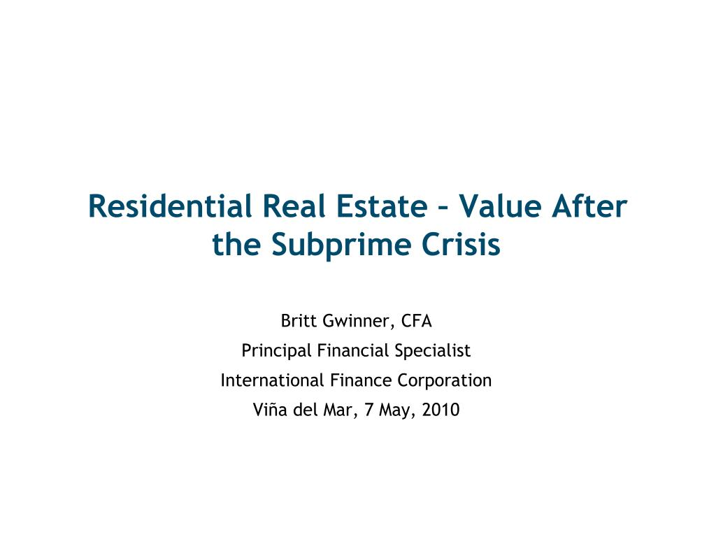 residential real estate value after the subprime crisis l.