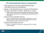 the international finance corporation