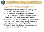 growth not redistribution