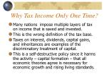 why tax income only one time