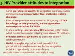 3 hiv provider attitudes to integration