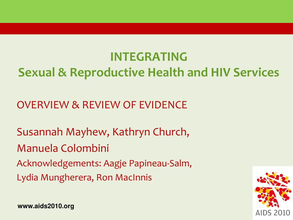 integrating sexual reproductive health and hiv services l.