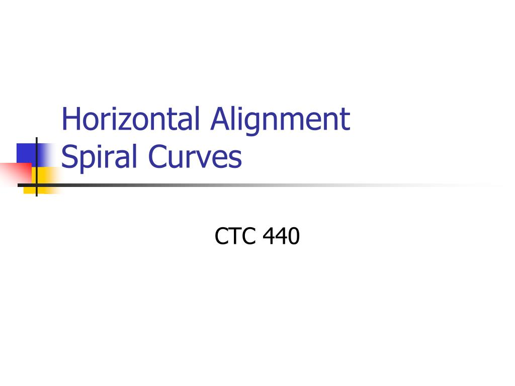 horizontal alignment spiral curves l.
