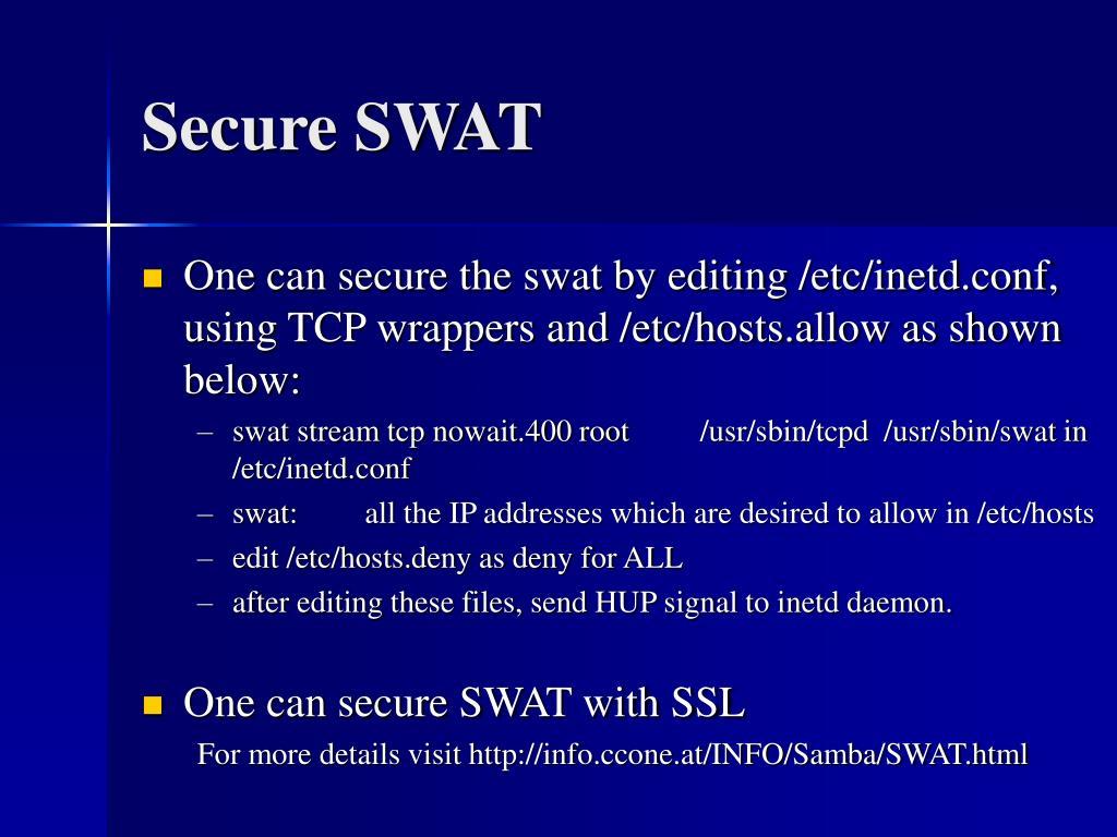 Secure SWAT
