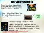 your superpower idea
