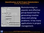 identification of all project stakeholders tool 01 brainstorming