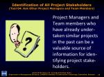 identification of all project stakeholders tool 04 ask other project managers and team members
