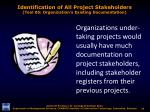 identification of all project stakeholders tool 05 organization s existing documentation
