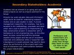 secondary stakeholders academia