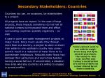 secondary stakeholders countries