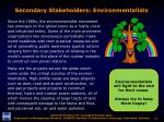 secondary stakeholders environmentalists