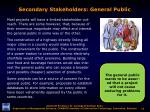 secondary stakeholders general public