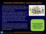 secondary stakeholders local communities
