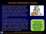 secondary stakeholders tourists