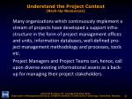 understand the project context back up resources