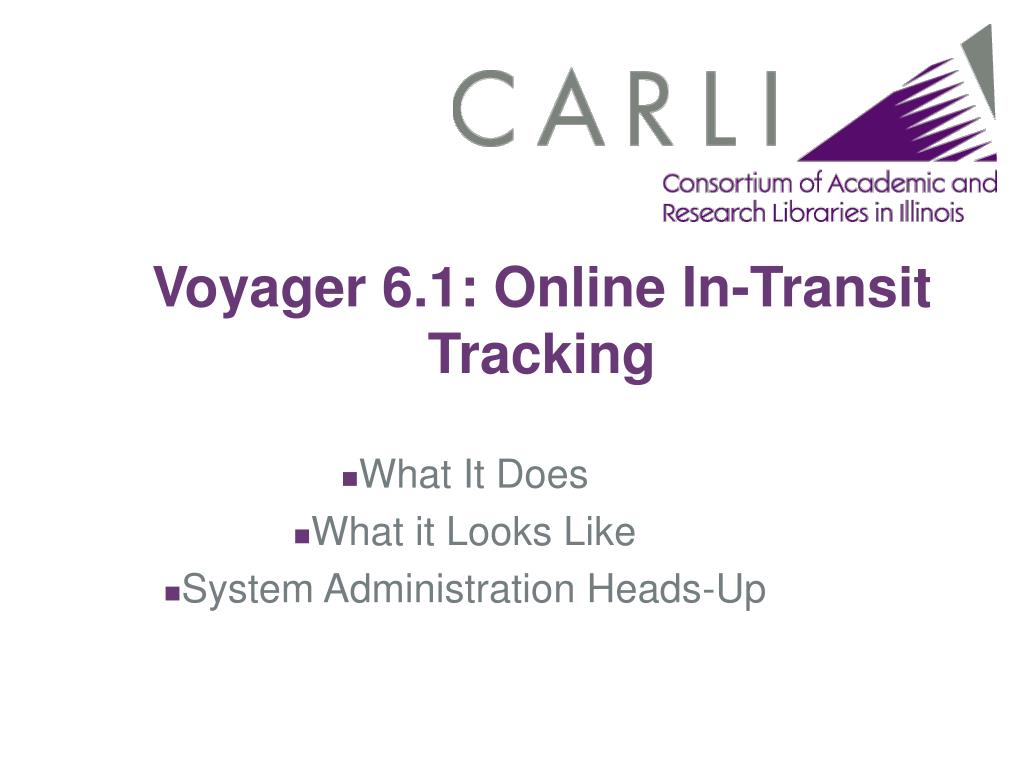 voyager 6 1 online in transit tracking l.