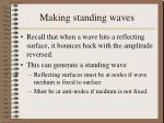 making standing waves