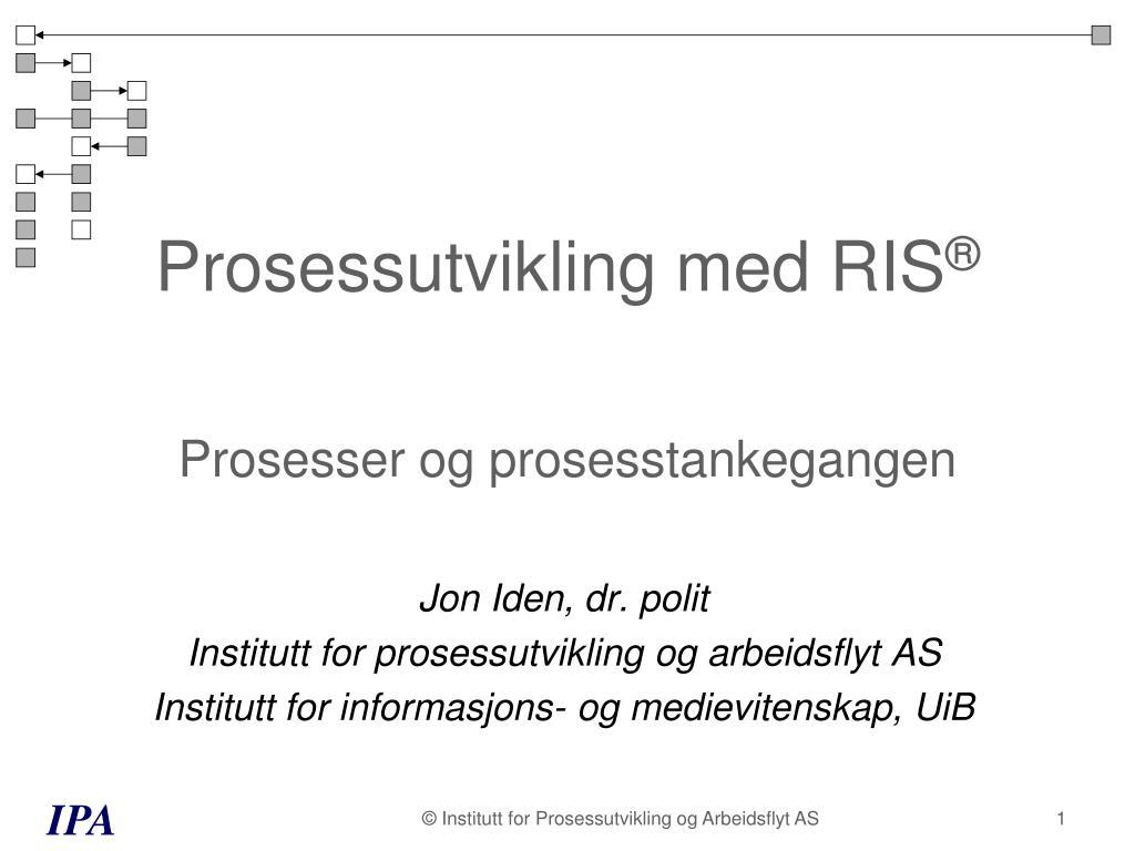 prosessutvikling med ris prosesser og prosesstankegangen l.