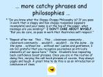 more catchy phrases and philosophies